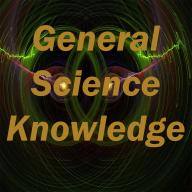 General Science Knowledge Test